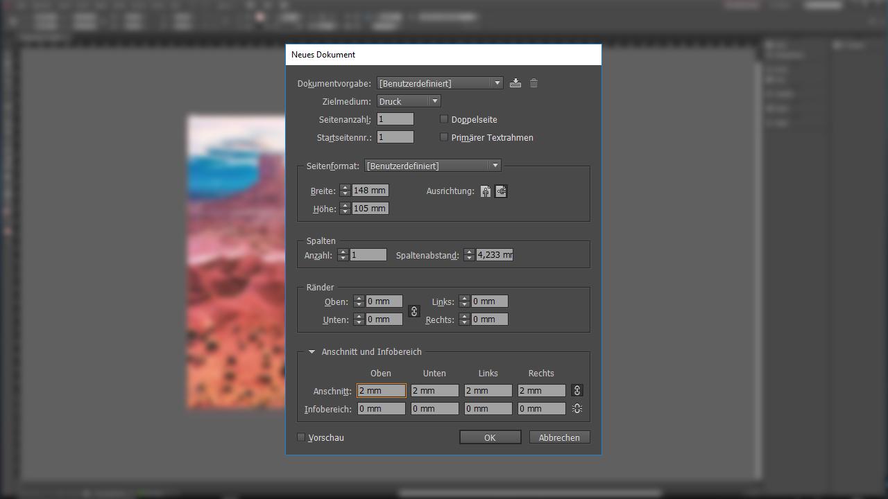 Tutorial: Photoshop, Illustrator oder InDesign - Dokument anlegen in InDesign