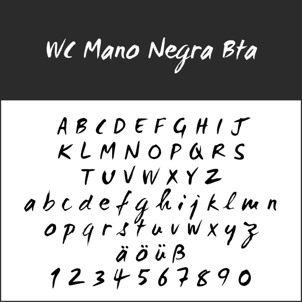 Coole Schriftart: WC Mano Negra BTA